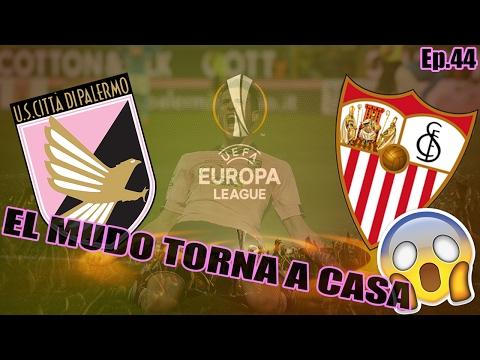EL MUDO TORNA A CASA! SEMIFINALE EUROPA LEAGUE! - Ep.44 - FIFA17