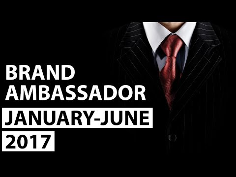 Brand Ambassador 2017- Last 6 Months Complete - January to June 2017 - Current Affairs