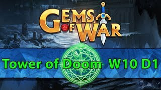 ⚔️ Gems of War Tower of Doom | Week 10 Day 1 | Green Tower of Doom ⚔️