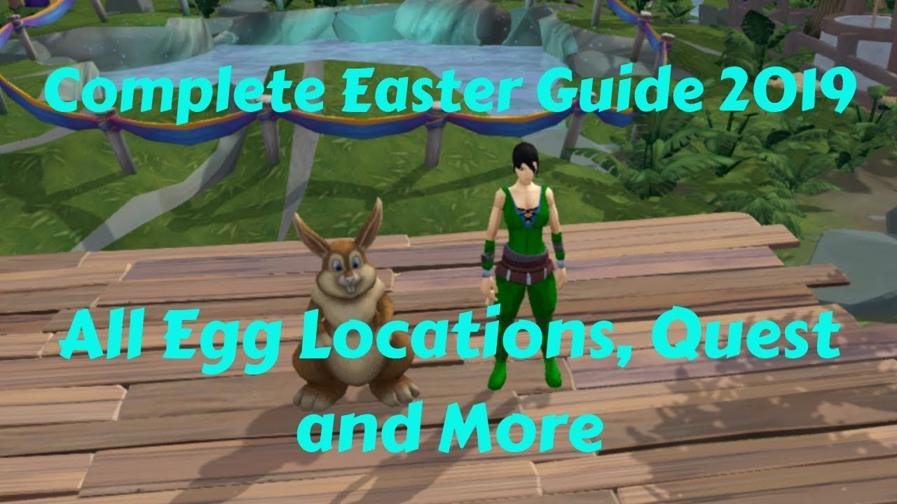 Runescape 2019 Easter Event Guide Location Of All Easter Eggs