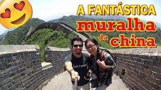 Conheça a fantástica Muralha da China: melhores dicas de viagem