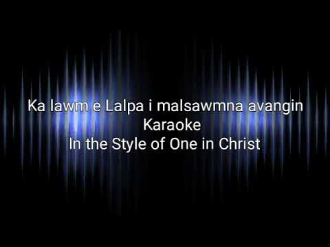 Ka Lawm e Lalpa i malsawmna avangin Karaoke-One In Christ Lyrics On Screen