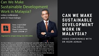 Dr Hezri Adnan - Can We Make Sustainable Development Work In Malaysia?