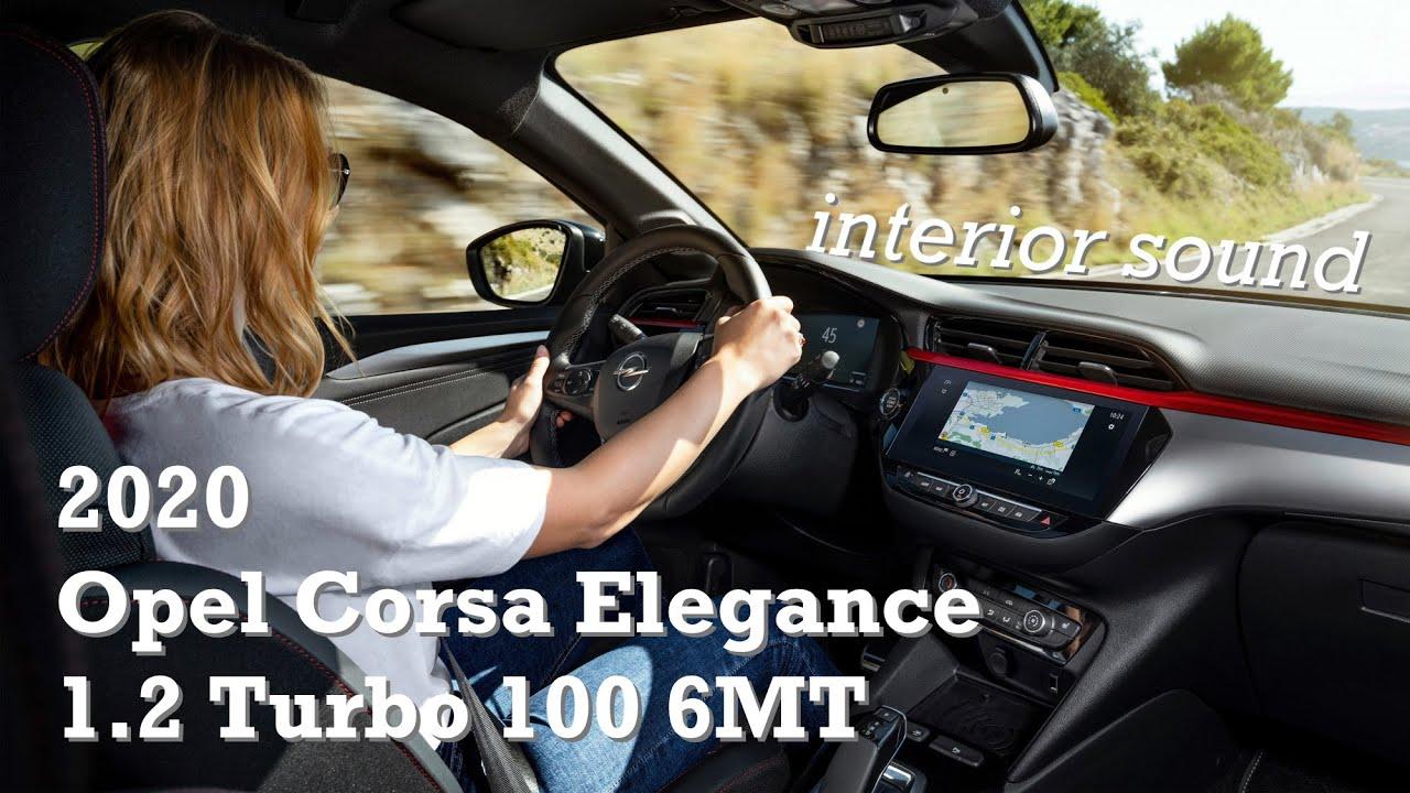 2020 Opel Corsa Elegance 1 2 Turbo 100 6mt Driving Interior Sound Autofilou Youtube