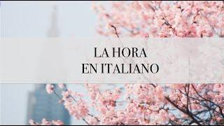 LA HORA - y comidas esenciales en italiano #9