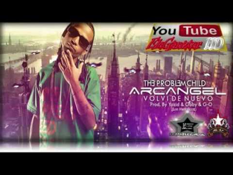 Arcangel Volvi De Nuevo!!!! album 2009