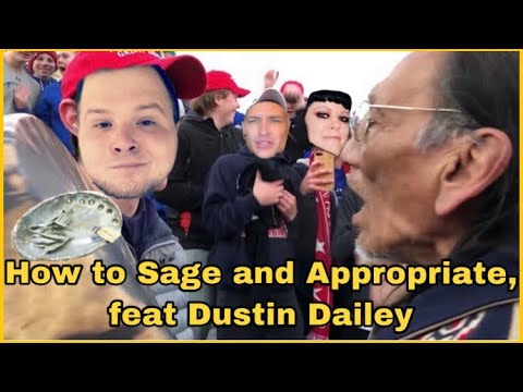 How To Sage And Appropriate, Feat Dustin Dailey