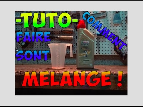 tuto- 🔥faire son melange 2 temps🔥 - youtube