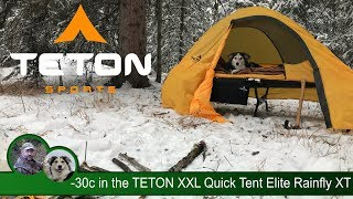 -30c Winter Camp in the TETON XXL Quick Tent Elite Rainfly XT