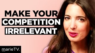 Stop Competing & Start Creating: How to Be Uniquely Successful With Renée Mauborgne
