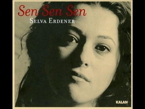 Selva Erdener - Sabahın Seherinde [ Sen...