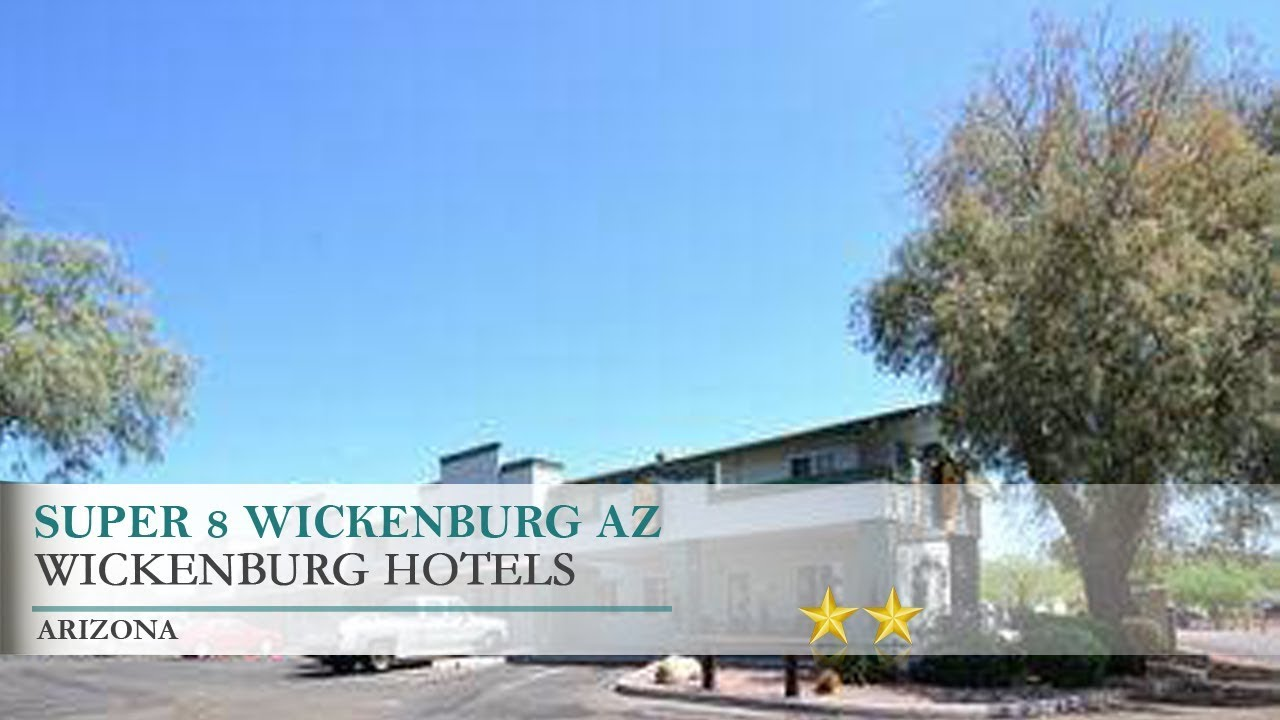 Super 8 Wickenburg Az Hotel Arizona