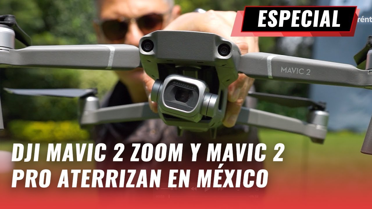 Dji Mavic 2 Zoom Y Dji Mavic 2 Pro En M U00e9xico