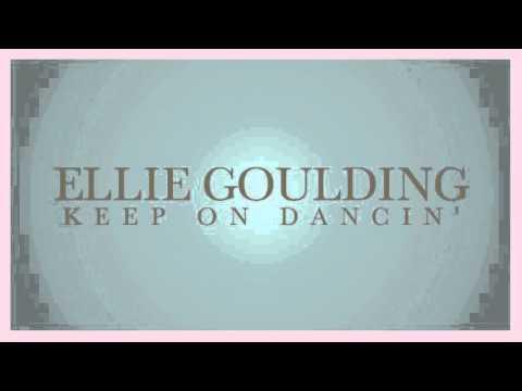 Ellie Goulding - Keep On Dancin' (snippet)