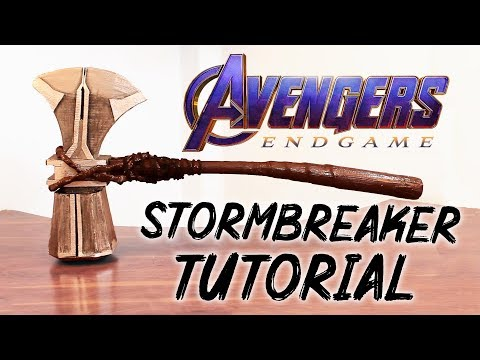 Making Thor's Stormbreaker Weapon From Avengers: End Game