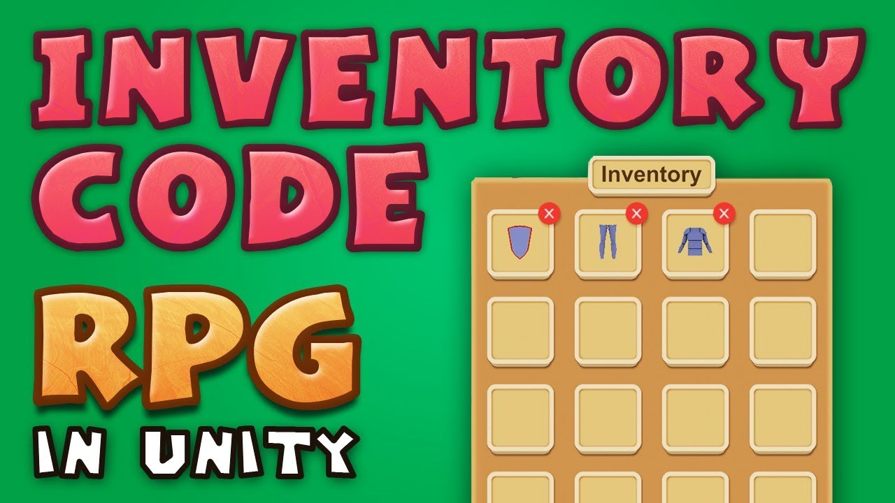 INVENTORY CODE - Making an RPG in Unity (E06)