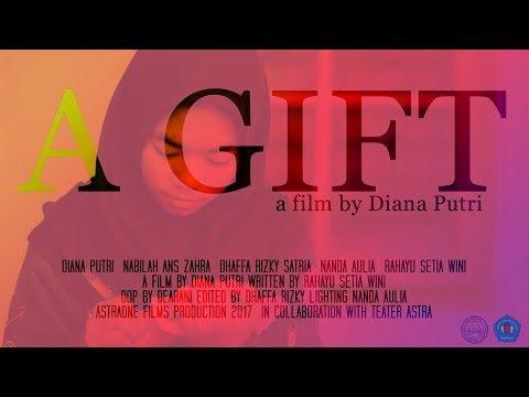 A GIFT | SHORT FILM BY DIANA PUTRI