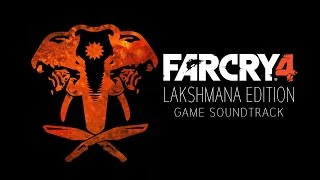 Far Cry 4 (Lakshmana Edition) OST - Into the Arena (Track 03)