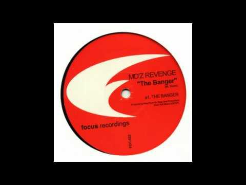 MD'Z Revenge - The Banger - Vinyl Only