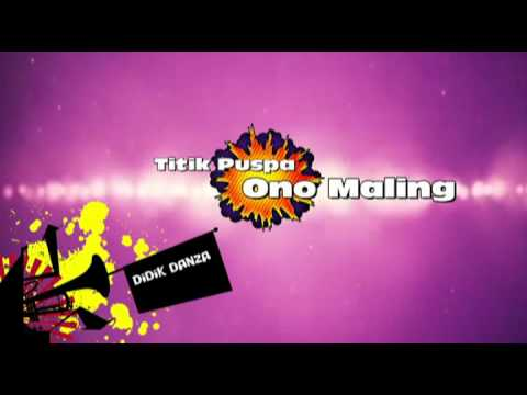 Romo Ono Maling (Titik Puspa)