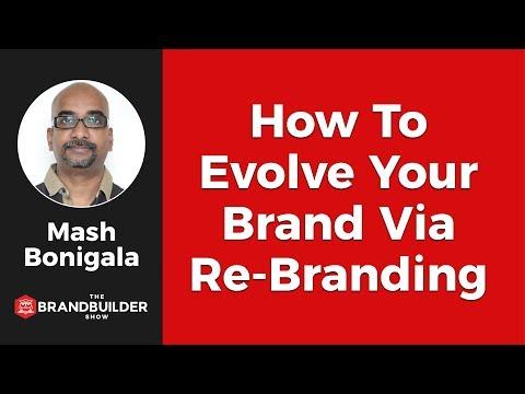 Evolve Your Brand Through Rebranding! - The Brand Builder Show EP#41