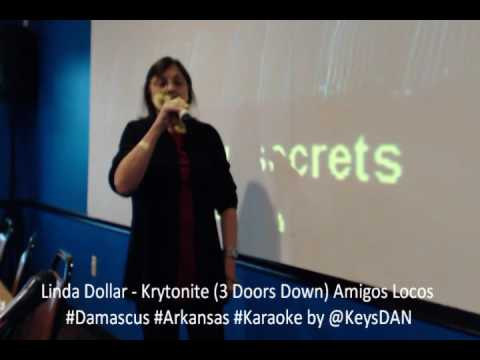 Linda Dollar   Krytonite 3 Doors Down Amigos Locos #Damascus #Arkansas #Karaoke by @KeysDAN