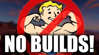 No Fallout 76 Builds and Here's Why