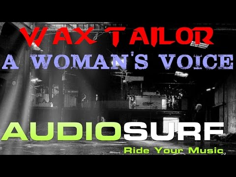 A woman's voice - Wax Tailor | Audiosurf