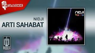 Nidji - Arti Sahabat (Original Karaoke Video)