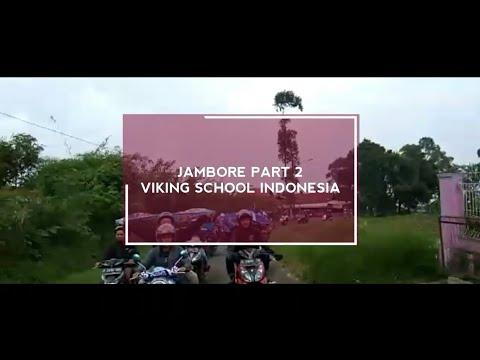 Jambore Part II Viking School Indonesia