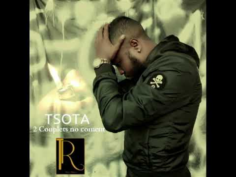 TSOTA - 02 Couplets no coment (Official audio 2014)
