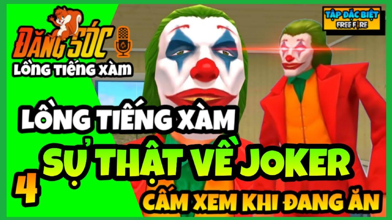 Lồng tiếng Free Fire | Sự Thật về Joker - Tập đặc biệt 4 (Phần 1) | Đăng SÓC TV