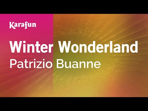 Karaoke Winter Wonderland - Patrizio Buanne *