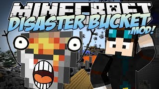 Minecraft | DISASTER BUCKET MOD! (The Most Destructive Bucket EVER!) | Mod Showcase