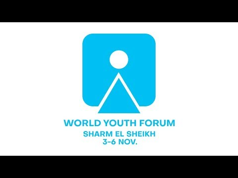 World Youth Forum 2018 - Opening Ceremony