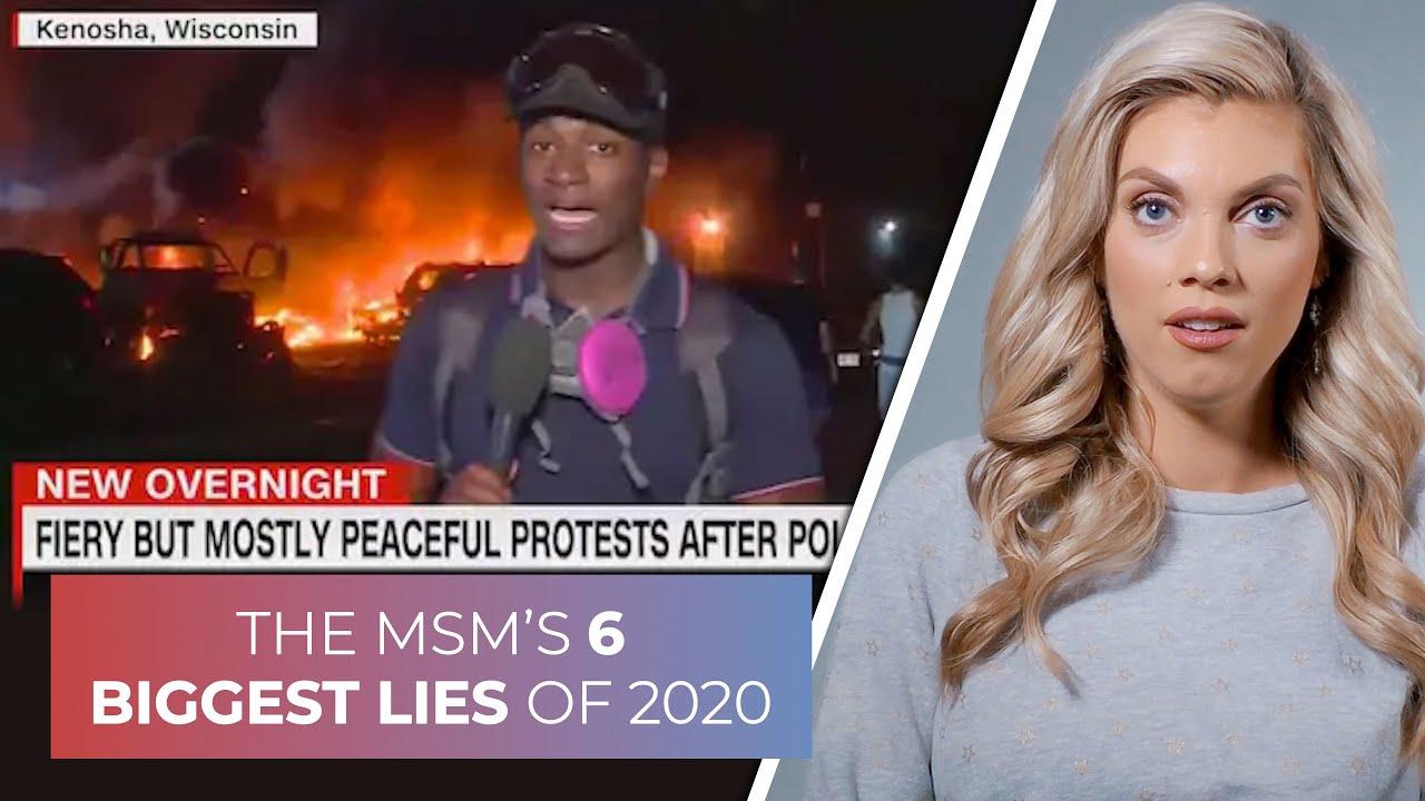 The MSM's 6 biggest lies of 2020