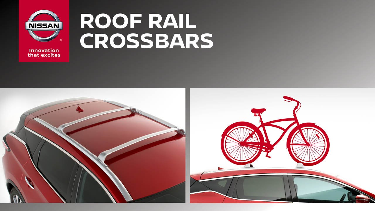 Roof Rail Crossbars Genuine Nissan Accessories Youtube