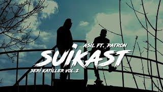 Slang feat. Patron – Suikast mp3 indir