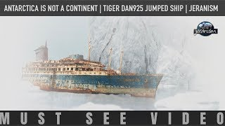 Antarctica is NOT a continent | Tiger Dan925 Jumped Ship (Jeranism Mirror)