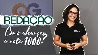 Redação nota 1000 - Redação para o ENEM com Fernanda Pessoa | Aula 04