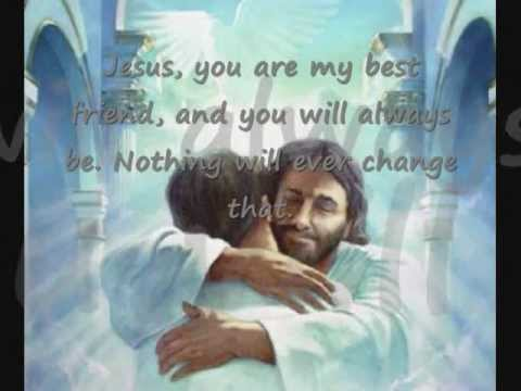 Jesus, You are my best Friend  Hillsongs lyrics