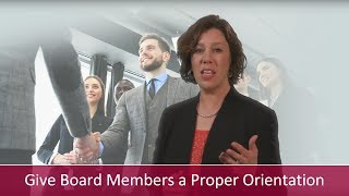 Give Board Members a Proper Orientation | Major Gifts Challenge