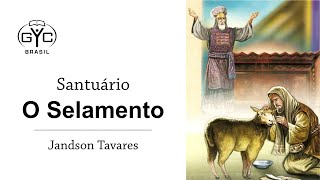 Santuário - O Selamento - Jandson Tavares - GYC Brasil 2020 - Seminário (1/2)