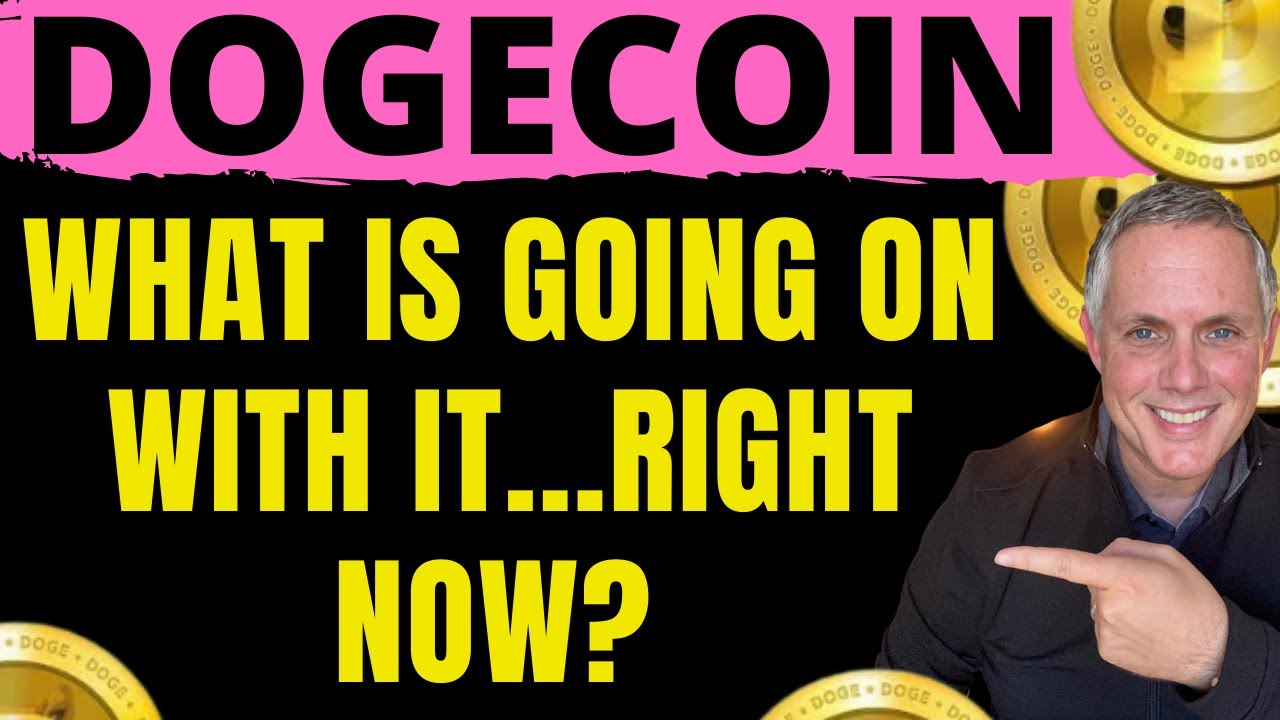 WHAT IS GOING ON WITH DOGECOIN RIGHT NOW? FIND OUT WHY IT ...