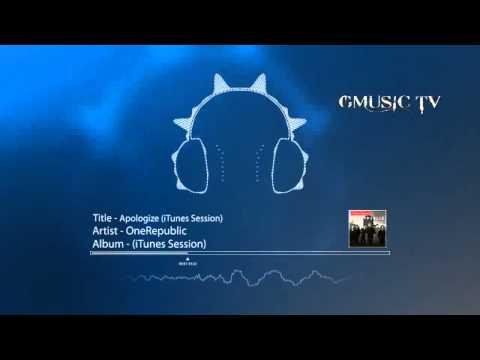 OneRepublic - Apologize (iTunes Session) - Audio HD