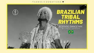 TRIBALISMO 🇧🇷  Brazilian Ecstatic Dance Mix (Sofi Tukker | Atropolis | Branko | Kurup | JLZ)