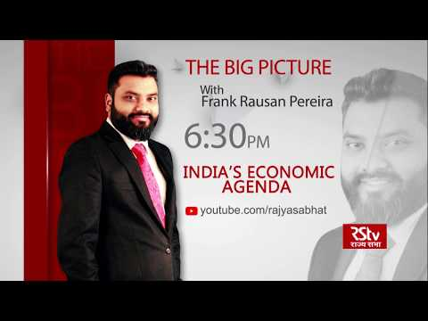Teaser - The Big Picture: India's Economic Agenda | 6:30 pm