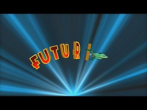 FUTURAMA  Special Intro