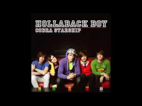 Cobra Starship - Hollaback Boy (Clean)
