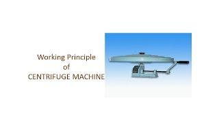 Working Principle of Centrifuge